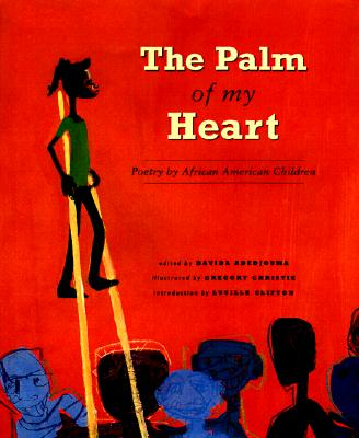 The Palm of My Heart: Poetry by African American Children Cover Image