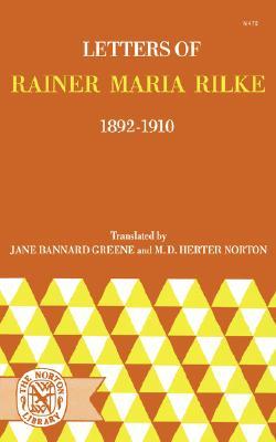 Letters of Rainer Maria Rilke, 1892-1910 Cover Image