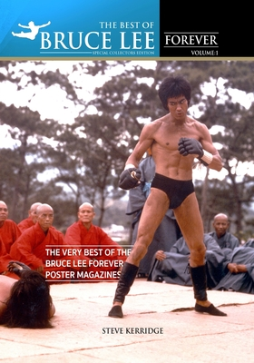 The Best of Bruce Lee Forever: Volume one: The Very Best of the Bruce Lee Forever Poster Magazines Cover Image