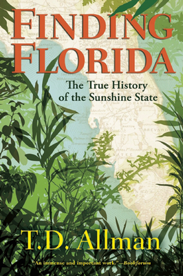 Finding Florida: The True History of the Sunshine State Cover Image