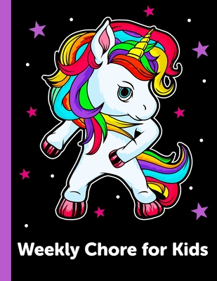 Weekly Chore Chart for Kids: Daily and Weekly Responsibility Tracker for Kids Cover Image