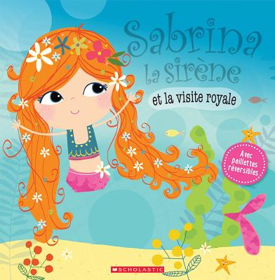 Sabrina La Sir?ne Et La Visite Royale Cover Image