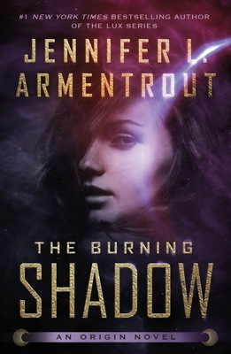 The Burning Shadow (Origin Series #2) Cover Image