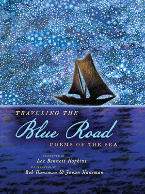 Traveling the Blue Road: Poems of the Sea Cover Image
