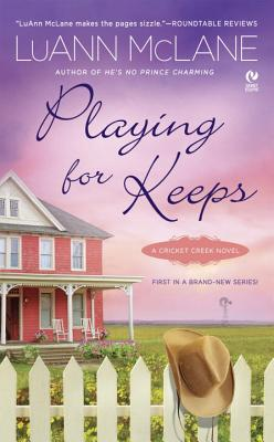 Playing for Keeps: A Cricket Creek Novel Cover Image