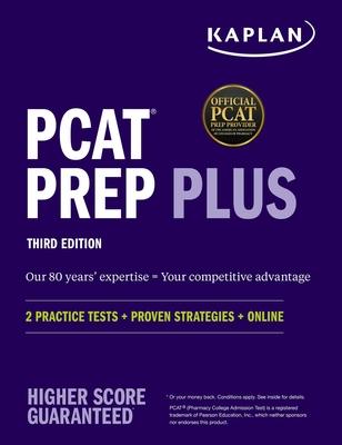 PCAT Prep Plus: 2 Practice Tests + Proven Strategies + Online (Kaplan Test Prep) Cover Image