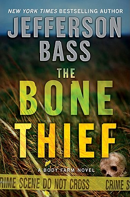 The Bone Thief: A Body Farm Novel Cover Image