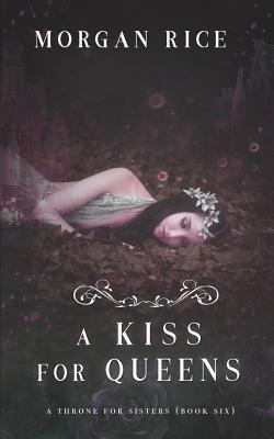 A Kiss for Queens (A Throne for Sisters-Book Six) Cover Image