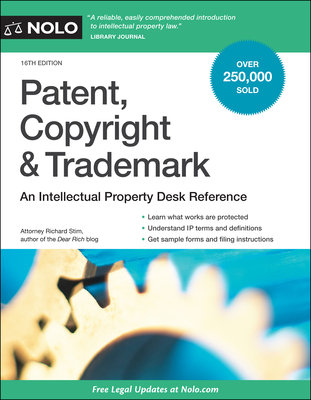 Patent, Copyright & Trademark: An Intellectual Property Desk Reference Cover Image