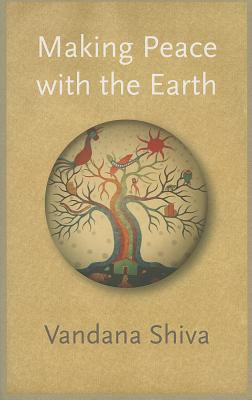 Making Peace with the Earth Cover Image