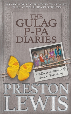 Cover for The Gulag P-Pa Diaries