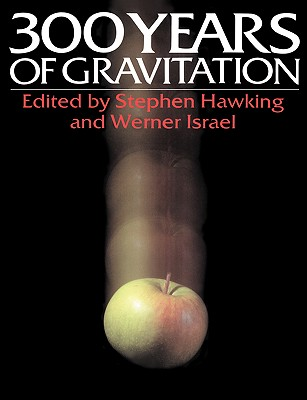 Three Hundred Years of Gravitation Cover Image