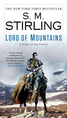Lord of Mountains (A Novel of the Change #9) Cover Image