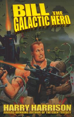 Bill the Galactic Hero Cover