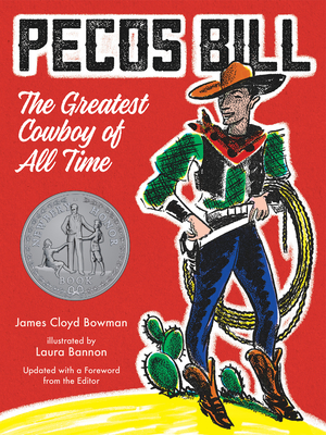 Pecos Bill: The Greatest Cowboy of All Time Cover Image