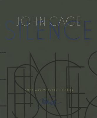 Silence: Lectures and Writings, 50th Anniversary Edition Cover Image