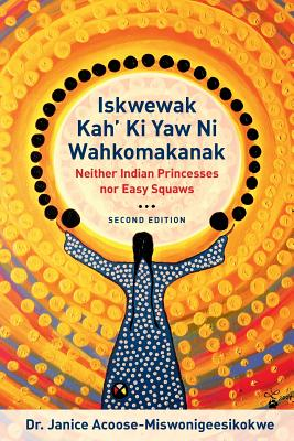 Iskwewak Kah' KI Yaw Ni Wahkomakanak, 2nd Edition Cover Image