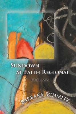 Sundown at Faith Regional Cover Image