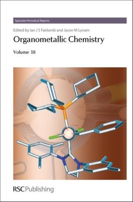 Organometallic Chemistry, Volume 38 Cover Image