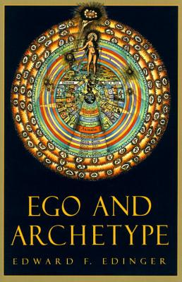 Ego and Archetype (C. G. Jung Foundation Books Series #4) Cover Image