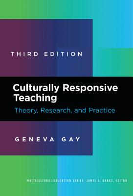 Culturally Responsive Teaching: Theory, Research, and Practice (Multicultural Education) Cover Image