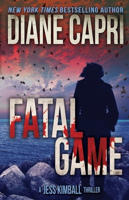 Fatal Game: A Jess Kimball Thriller Cover Image