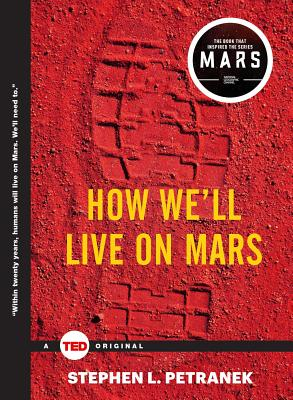 How We'll Live on Mars (TED Books) Cover Image