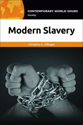 Modern Slavery: A Reference Handbook (Contemporary World Issues) Cover Image