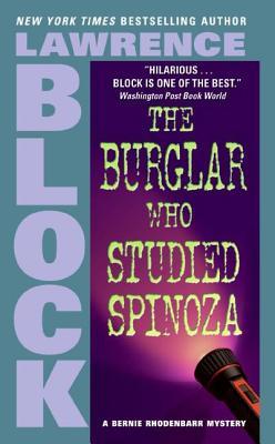 The Burglar Who Studied Spinoza (Bernie Rhodenbarr #4) Cover Image