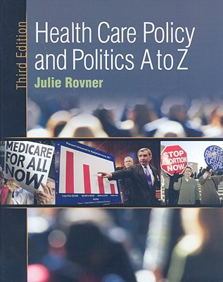 Health Care Policy and Politics A to Z, 3rd Edition Cover