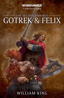 Gotrek & Felix: The Second Omnibus (Warhammer Chronicles #2) Cover Image