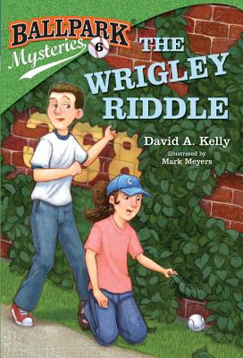 Ballpark Mysteries #6: The Wrigley Riddle Cover Image