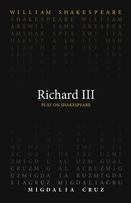 Richard III (Play on Shakespeare) Cover Image