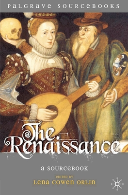 The Renaissance: A Sourcebook (Palgrave Sourcebooks #5) Cover Image