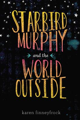 Cover for Starbird Murphy and the World Outside