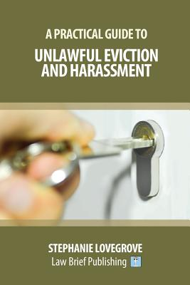 A Practical Guide to Unlawful Eviction and Harassment Cover Image