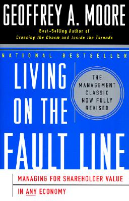 Living on the Fault Line, Revised Edition: Managing for Shareholder Value in Any Economy Cover Image