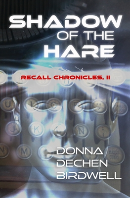 Shadow of the Hare: Recall Chronicles, Vol. II Cover Image