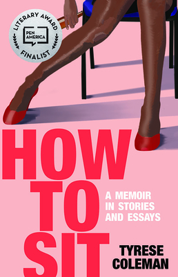 How to Sit: A Memoir in Stories and Essays Cover Image