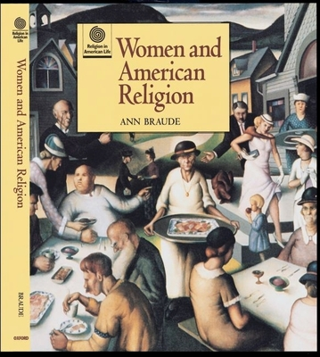 Cover for Women and American Religion (Religion in American Life)