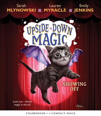 Showing Off (Upside-Down Magic #3) Cover
