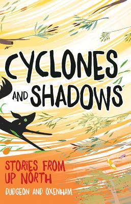 Cover for Cyclones and Shadows