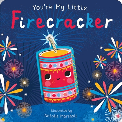 You're My Little Firecracker Cover Image
