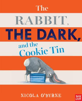 The Rabbit, the Dark, and the Cookie Tin Cover Image