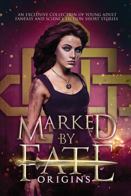 Marked by Fate: Origins Cover Image