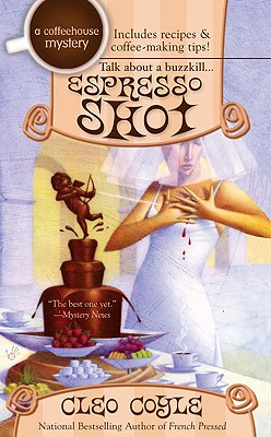 Cover for Espresso Shot (A Coffeehouse Mystery #7)