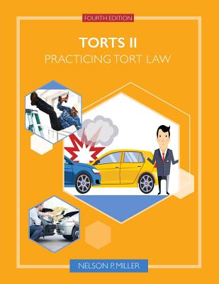 Torts II: Practicing Tort Law Cover Image