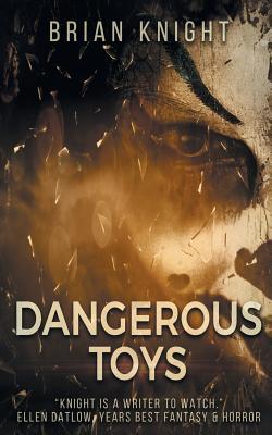 Cover for Dangerous Toys