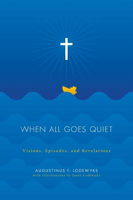 Cover for When All Goes Quiet