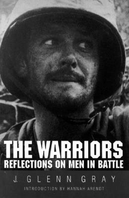 The Warriors: Reflections on Men in Battle Cover Image